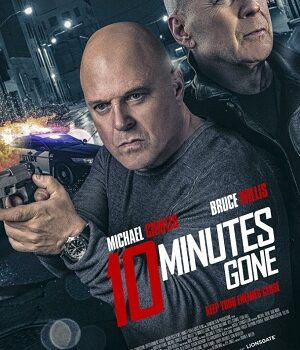 Download 10 Minutes Gone (2019) Dual Audio {Hindi (Voice Over) + English} 720p [1GB] WEBRip