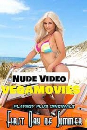 Download [18+] First Day of Summer – Playboy Plus (2020) In English Adult Video