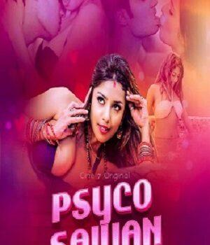 Download [18+] Psycho Saiyan (2021) Season 1 Cine7 Original Hindi WEB Series 720p [200MB] HDRip Episode 1 Added
