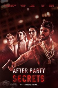 Download After Party Secrets (2021) Full Movie English 480p 250MB | 720p 800MB HDRip