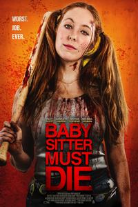 Download Babysitter Must Die (2021) Full Movie English 480p 230MB | 720p 800MB HDRip