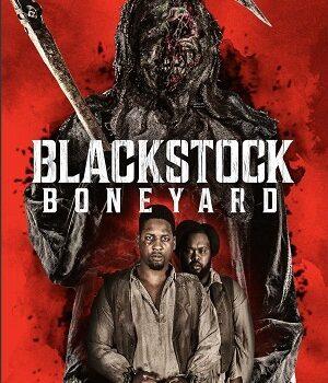 Download Blackstock Boneyard (2021) English 480p [250MB] | 720p [800MB]