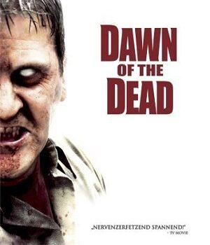 Download Dawn of the Dead (2004) Hindi Dubbed 480p, 720p & 1080p