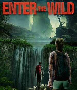 Download Enter The Wild (2018) Full Movie Dual Audio {Hindi (Voice Over) + English} 720p [900MB] WEBRip