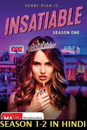 Download Insatiable (Season 1 & 2) Hindi Dubbed Complete Netflix Web Series 720p [200MB]