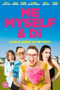 Download Me, Myself and Di (2021) English 720p 850MB WEB-DL
