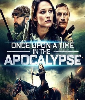 Download Once Upon a Time in the Apocalypse (2019) Dual Audio {Hindi Voice Over-English} 720p [900MB] WEBRip
