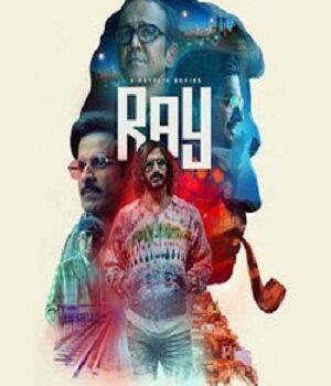 Download Ray (2021) Season 1 Hindi Complete Netflix WEB Series 480p   720p WEB-DL