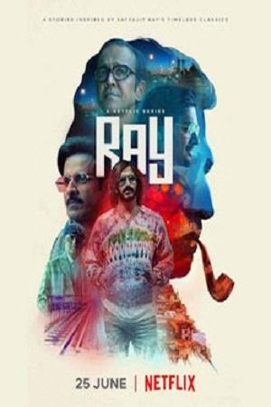 Download Ray (2021) Season 1 Hindi Complete Netflix WEB Series 480p | 720p WEB-DL