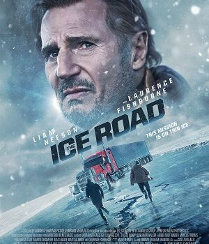 Download The Ice Road (2021) English 480p [450MB] | 720p [950MB]