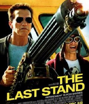 Download The Last Stand (2013) Dual Audio {Hindi-English} 480p [350MB] | 720p [1GB]