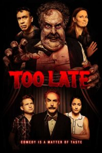 Download Too Late (2021) Full Movie English 720p 700MB WEB-DL ESubs