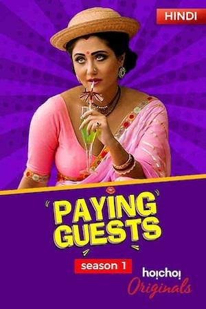 Download [18+] Paying Guests (2017) Season 1 Hindi Complete Hoichoi WEB Series 480p   720p HDRip