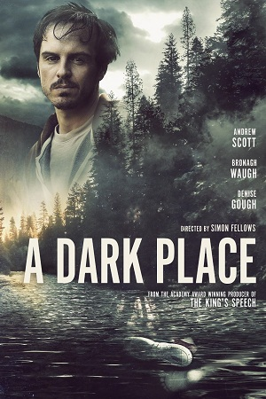 Download A Dark Place (2018) Dual Audio {Hindi Voice Over-English} 720p [950MB] BluRay