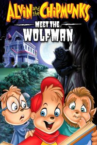 Download Alvin and the Chipmunks Meet the Wolfman (2000) English 480p 300MB | 720p 600MB BluRay