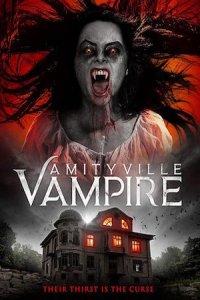 Download Amityville Vampire (2021) Hindi (UnOfficial VO) + English (ORG) 720p 700MB WEBRip