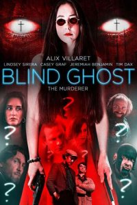 Download Blind Ghost (2021) Hindi (Unofficial Dubbed) – English 480p 300MB | 720p 650MB HDRip ESubs