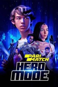 Download Hero Mode (2021) Hindi (UnOfficial VO) + English (ORG) 720p 800MB HDRip