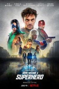 Download How I Became a Superhero (2021) Hindi ORG Dual Audio 480p 350MB | 720p 750MB | 1080p 1.5GB NF HDRip MSub