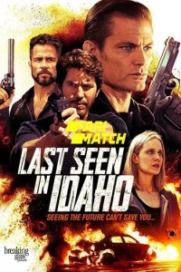 Download Last Seen in Idaho (2018) Hindi (UnOfficial VO) + English (ORG) 720p 800MB WEBRip