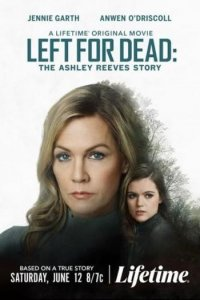 Download Left for Dead: The Ashley Reeves Story (2021) Hindi (UnOfficial VO) + English (ORG) 720p 800MB WEBRip