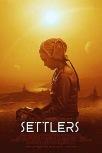 Download Settlers (2021) English 480p 300MB | 720p 900MB WEB-DL ESubs