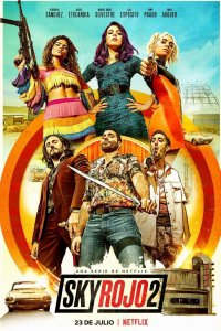 Download Sky Rojo (2021) S02 Hindi Complete NF Web Series 480p 700MB | 720p 1.5GB | 1080p 3.4GB HDRip