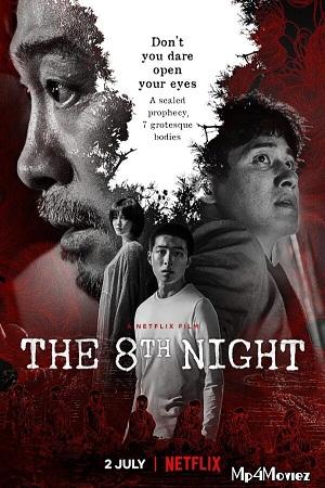 Download The 8th Night (2021) Netflix Dual Audio {Hindi-English} 480p [400MB] | 720p [1.2GB] | 1080p [2.5GB]