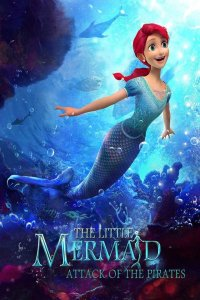Download The Little Mermaid: Attack of the Pirates (2015) Dual Audio Hindi ORG 480p 250MB | 720p 600MB | 1080p 1.1GB WEB-DL
