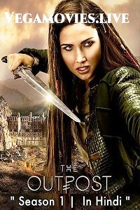 Download The Outpost (Season 1) Hindi Dubbed Complete Series 480p | 720p