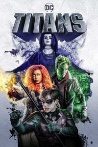 Download Titans Season 1 (2018) Hindi Dubbed ORG Completed Web Series 480p 500MB | 720p 1GB HDRip
