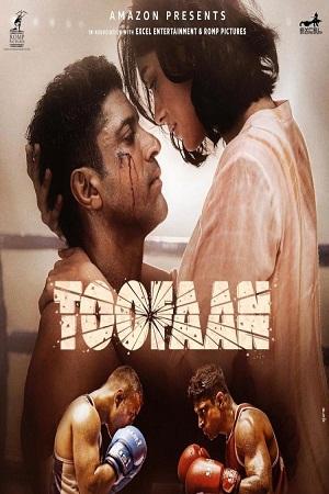 Download Toofaan (2021) Amazon Prime Hindi Full Movie 480p [400MB] | 720p [1.4GB] | 1080p [3GB]