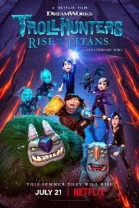 Download Trollhunters Rise of the Titans (2021) Dual Audio Hindi 480p 350MB | 720p 900MB WEB-DL