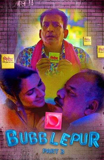 Download [18+] Bubblepur (2021) S01 Hindi Kooku WEB Series 720p [200MB] HDRip Part 03 Added