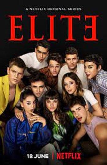 Download [18+] Elite (Season 1 – 4) Dual Audio {Hindi-English} Netflix WEB Series 480p [200MB] | 720p [400MB] WEB-DL