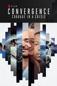 Download Convergence Courage in a Crisis (2021) Dual Audio Hindi 480p 400MB | 720p 1GB WEB-DL