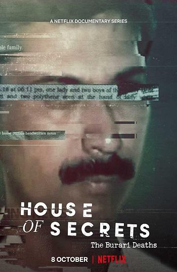 Download House of Secrets: The Burari Deaths (2021) Season 1 Dual Audio {Hindi-English} Netflix WEB Series 480p | 720p | 1080p WEB-DL