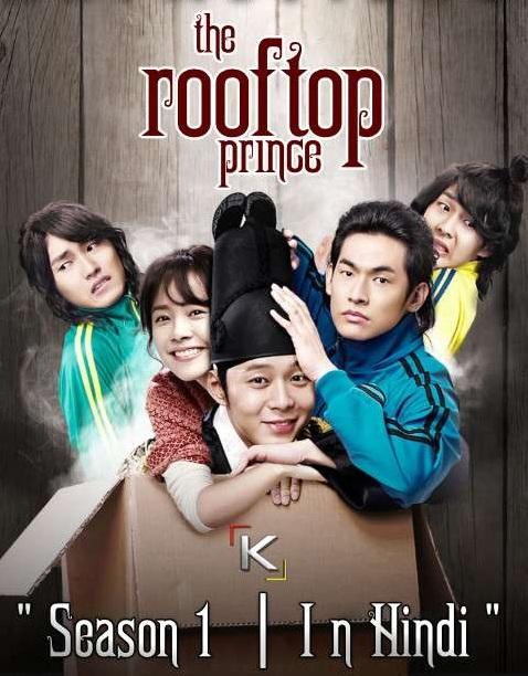 Rooftop Prince (Season 1) in Hindi / Urdu [Web-DL 1080p / 720p / 480p] (Korean Drama) [Episode 01-55 Added !] COMPLETED