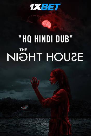 The Night House (2020) Dual Audio {Hindi HQ Dubbed + English} WeB-DL 480p [400MB] | 720p [900MB] | 1080p [1.8GB]